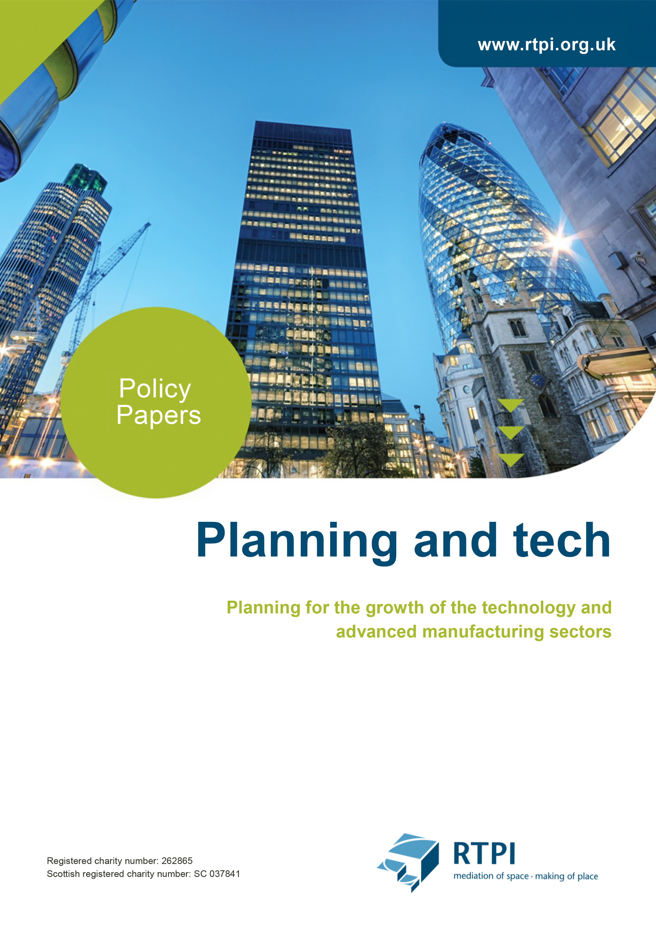 Policy Paper: Planning for the growth of the technology and advanced manufacturing sectors