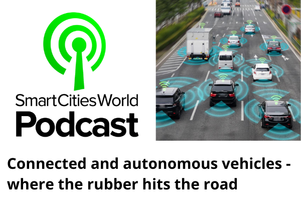 Podcast: Connected and autonomous vehicles - where the rubber hits the road.