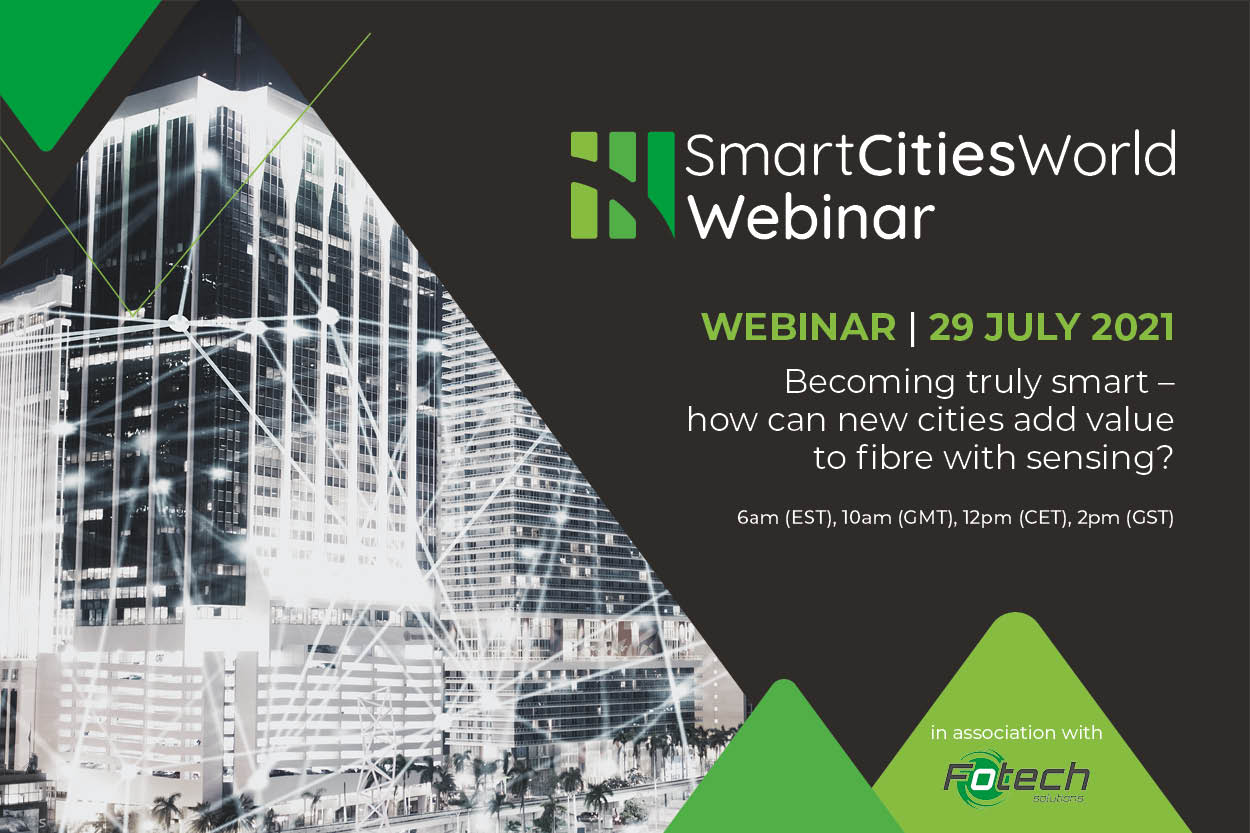 WEBINAR: Becoming truly smart – how can new cities add value to fibre with sensing?