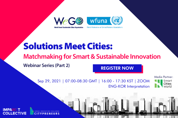 Solutions Meet Cities Webinar Part 2: Matchmaking for Smart and Sustainable Innovation