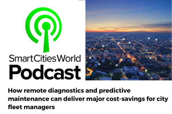 Podcast: How remote diagnostics and predictive maintenance can deliver major cost-savings for city fleet managers
